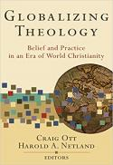 Globalizing theology : belief and practice in an era of world Christianity