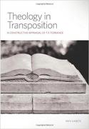 Theology in transposition : a constructive appraisal of T.F. Torrance