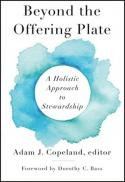 Beyond the offering plate : a holistic approach to stewardship