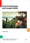 Early ecotheology and Joseph Sittler
