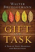 Gift and task : a year of daily readings and reflections