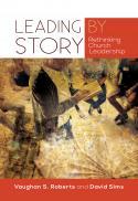 Leading by story : rethinking church leadership