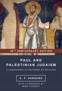 Paul and Palestinian Judaism : a comparison of patterns of religion (40th anniversary ed.)