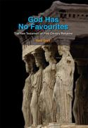 God has no favourites : the New Testament on first century religions