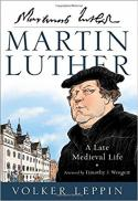 Martin Luther : a late medieval life