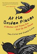 At the broken places : a mother and trans son pick up the pieces