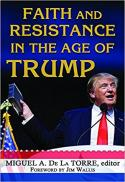 Faith and resistance in the age of Trump