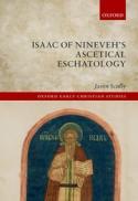 Isaac of Nineveh's ascetical eschatologyv
