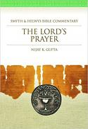 The Lord's prayer (Smyth & Helwys Bible commentary)