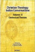 Christian theology : Indian conversations, v 2: Contextual themes