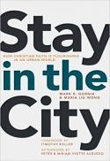 Stay in the city : how Christian faith is flourishing in an urban world