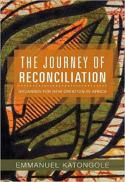 The journey of reconciliation : groaning for a new creation in Africa