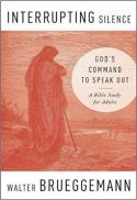 Interrupting silence : God's command to speak out