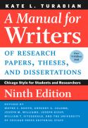 A manual for writers of research papers, theses, and dissertations : Chicago Style for students and researchers (9th ed.)