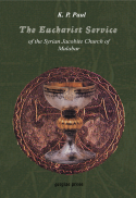 The eucharist service of the Syrian Jacobite Church of Malabar : the meaning and the interpretation