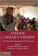 Under Caesar's sword : how Christians respond to persecution