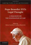 Pope Benedict XVI's legal thought : a dialogue on the foundation of law