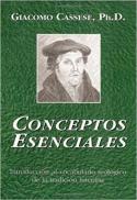 Conceptos esenciales : introducción al vocabulario teológico de la tradición luterana
