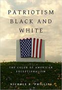 Patriotism black and white : the color of American exceptionalism