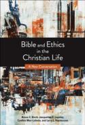 Bible and ethics in the Christian life : a new conversation