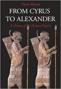 From Cyrus to Alexander : a history of the Persian Empire