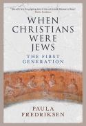 When Christians were Jews : the first generation