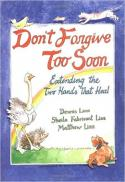 Don't forgive too soon : extending the two hands that heal