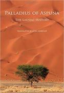 Palladius of Aspuna : the Lausiac history