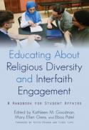 Educating about religious diversity and interfaith engagement : a handbook for student affairs