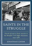Saints in the struggle : Church of God in Christ activists in the Memphis Civil Rights Movement, 1954-1968