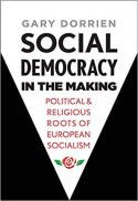 Social democracy in the making : political and religious roots of European socialism