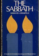 The Sabbath : a guide to its understanding and observance