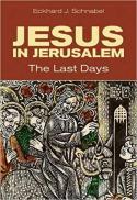 Jesus in Jerusalem : the last days