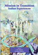 Mission in transition : Indian experiences