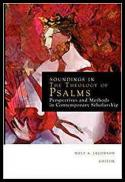 Soundings in the theology of Psalms : perspectives and methods in contemporary scholarship