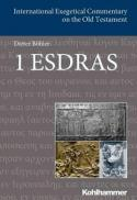 1 Esdras (International exegetical commentary on the Old Testament)