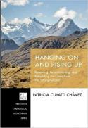 "Hanging on and rising up : renewing, re-envisioning, and rebuilding the cross from the ""marginalized"""