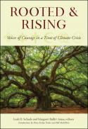 Rooted and rising : voices of courage in a time of climate crisis
