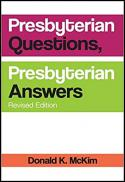Presbyterian questions, Presbyterian answers