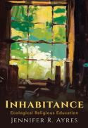 Inhabitance : ecological religious education