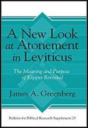 A new look at atonement in Leviticus : the meaning and purpose of kipper revisited
