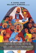 Traditional ritual as Christian worship : dangerous syncretism or necessary hybridity?