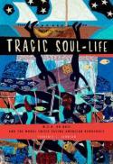 Tragic soul-life