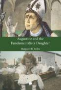 Augustine and the fundamentalist's daughter