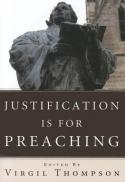 Justification is for preaching